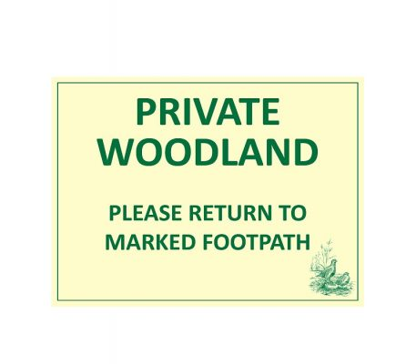 Private woodland sign