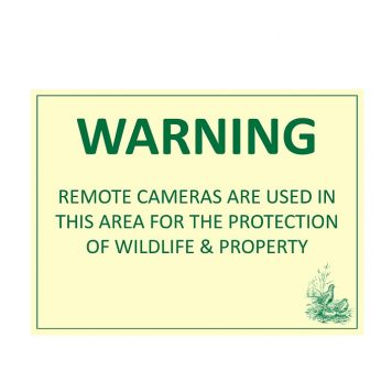 Remote Camera Warning Sign to Protect Wildlife and Property